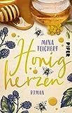 Honigherzen: Roman   Sommerlich humorvoller Liebesroman über einen Neuanfang auf einem...